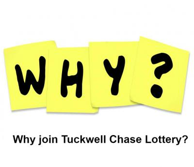 Why should I play Tuckwell Chase Lottery?